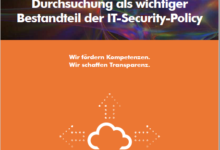 Durchsuchung wichtiges Element der IT-Security-Policy 1